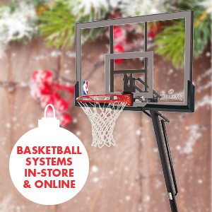 Basketball systems in-store and online now for Christmas